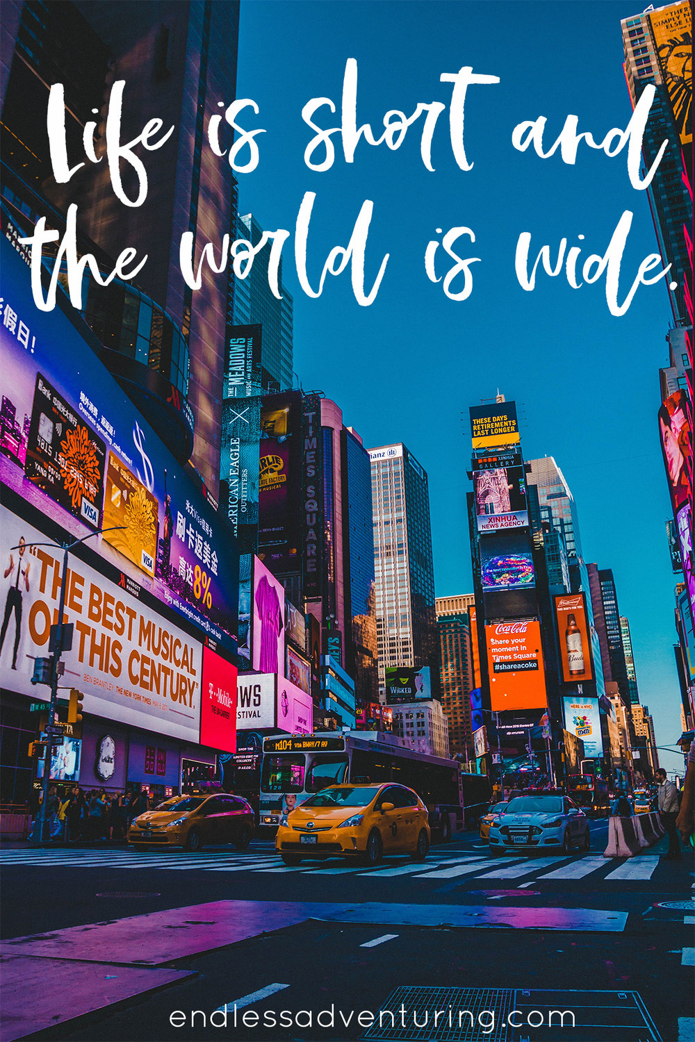Travel Quote - Life is Short and the World is Wide