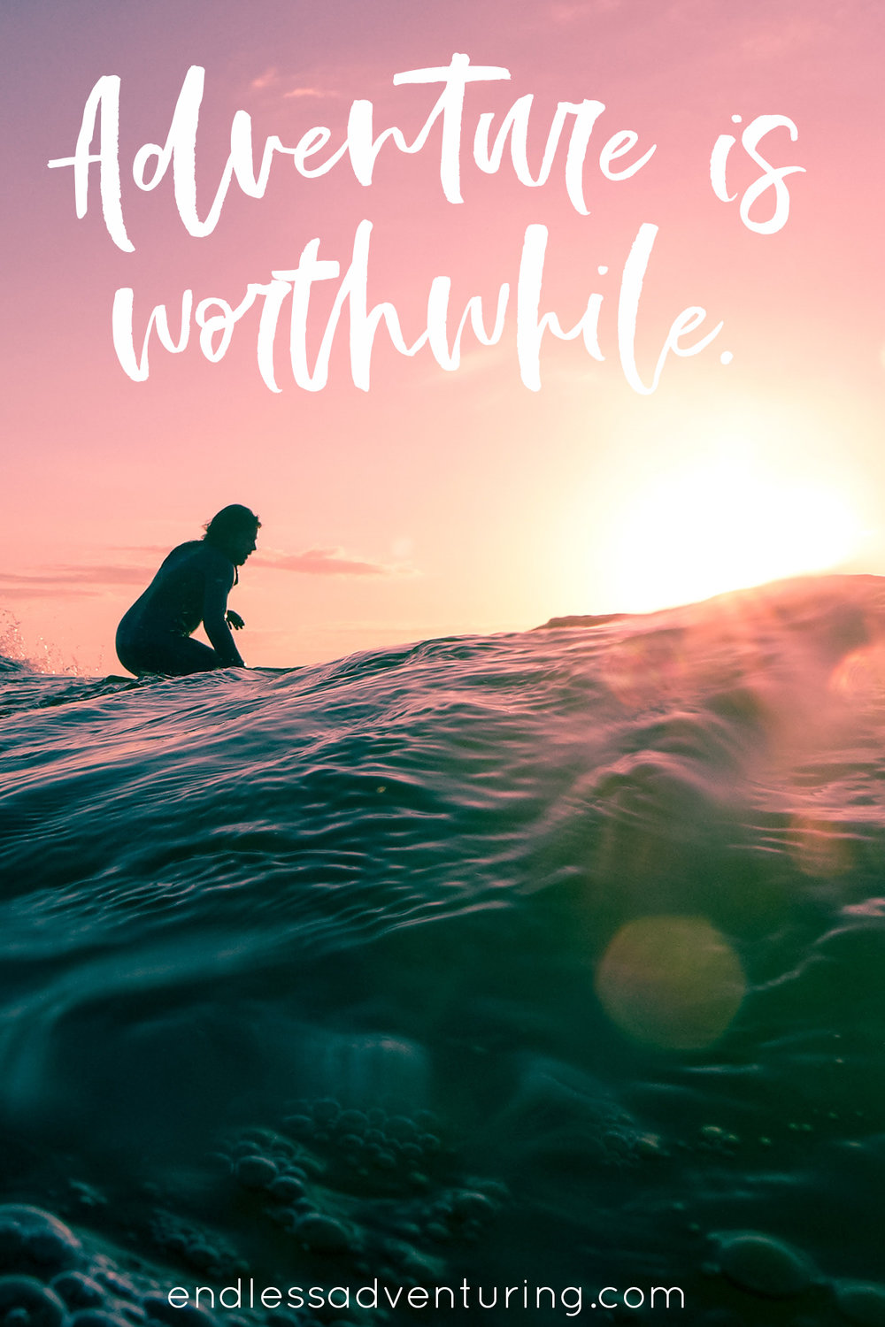 Adventure Quote - Adventure is Worthwhile