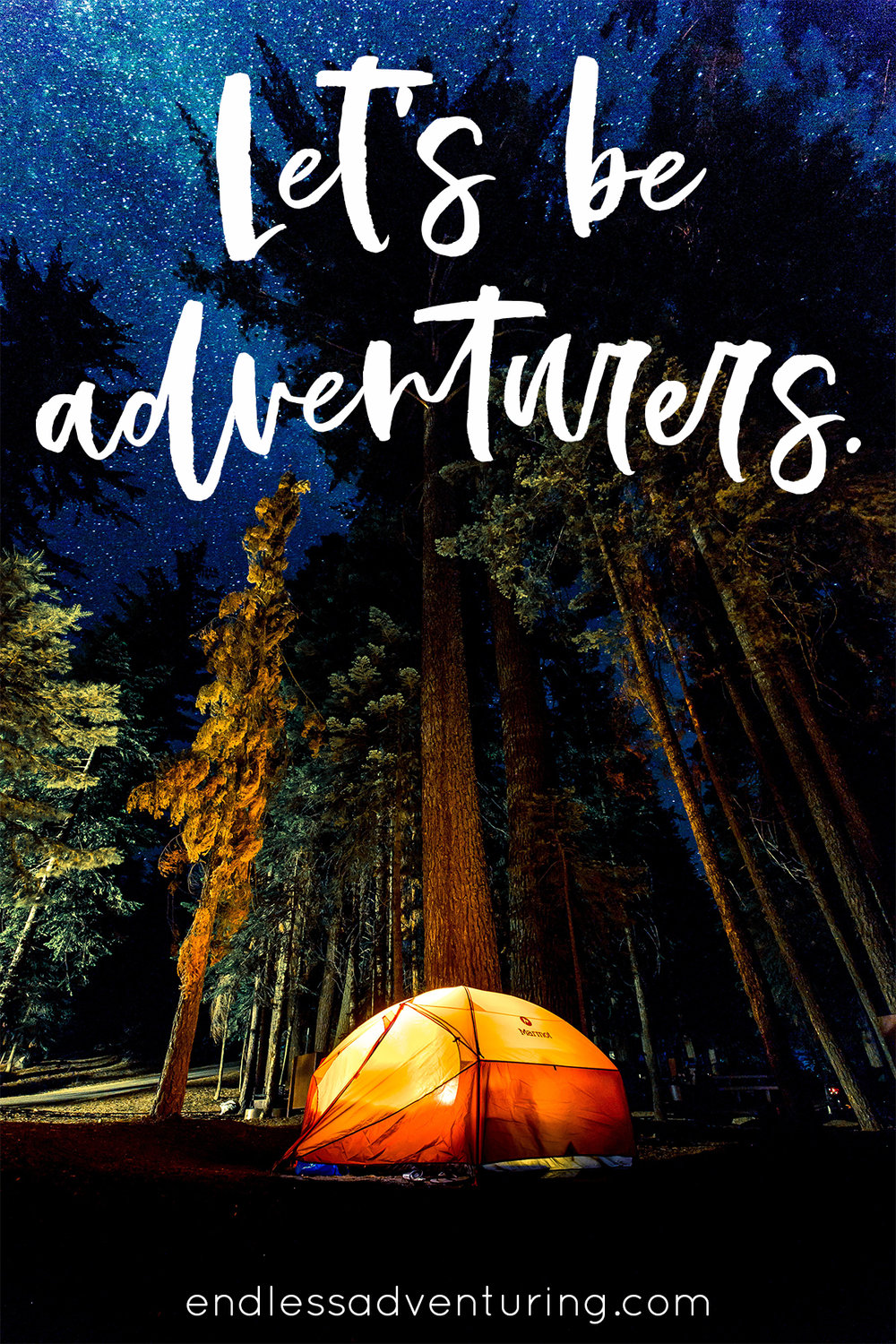 Adventure Quote - Let's Be Adventurers