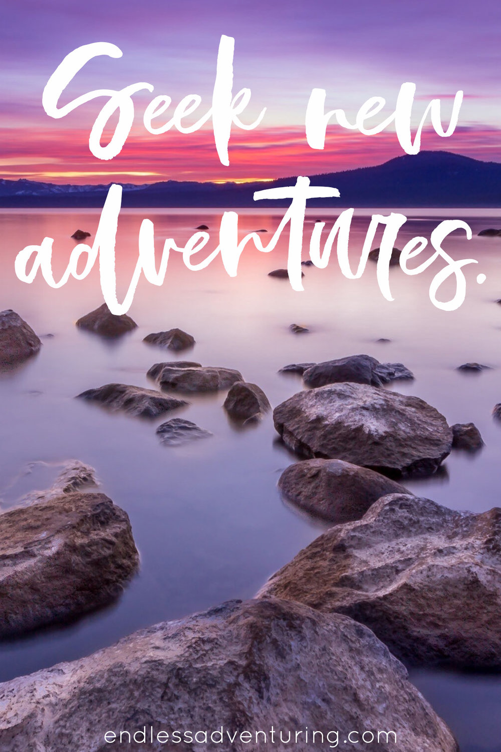 Adventure Quote - Seek New Adventures