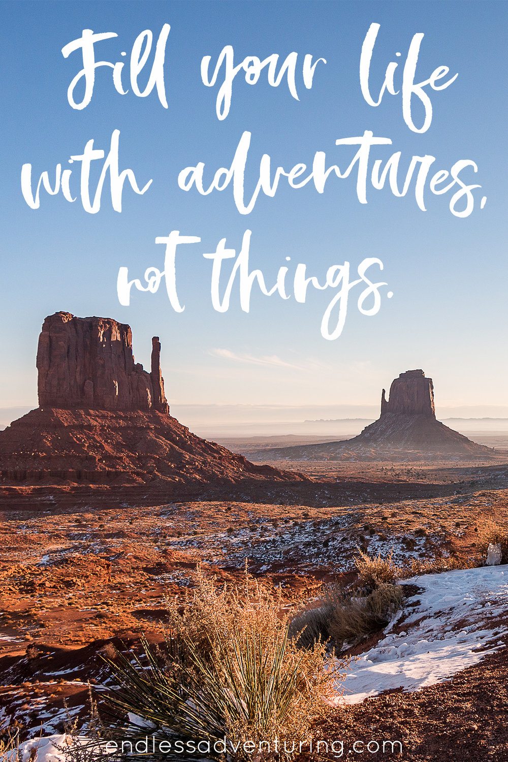 Adventure Quote - Fill Your Life With Adventures, Not Things