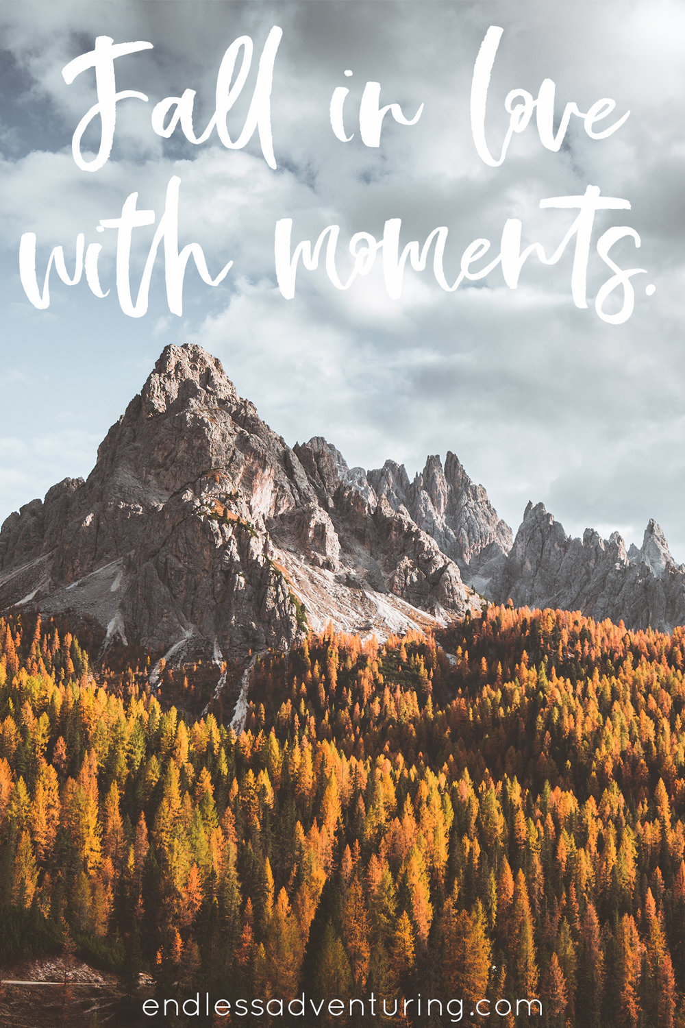 Adventure Quote - Fall In Love With Moments
