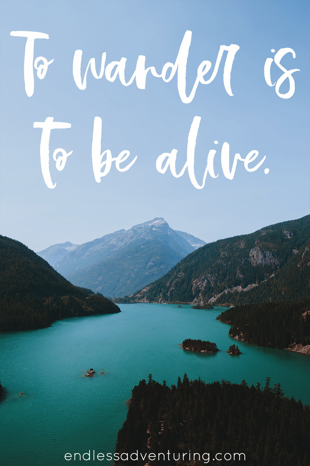 Adventure Quote - To Wander Is To Be Alive