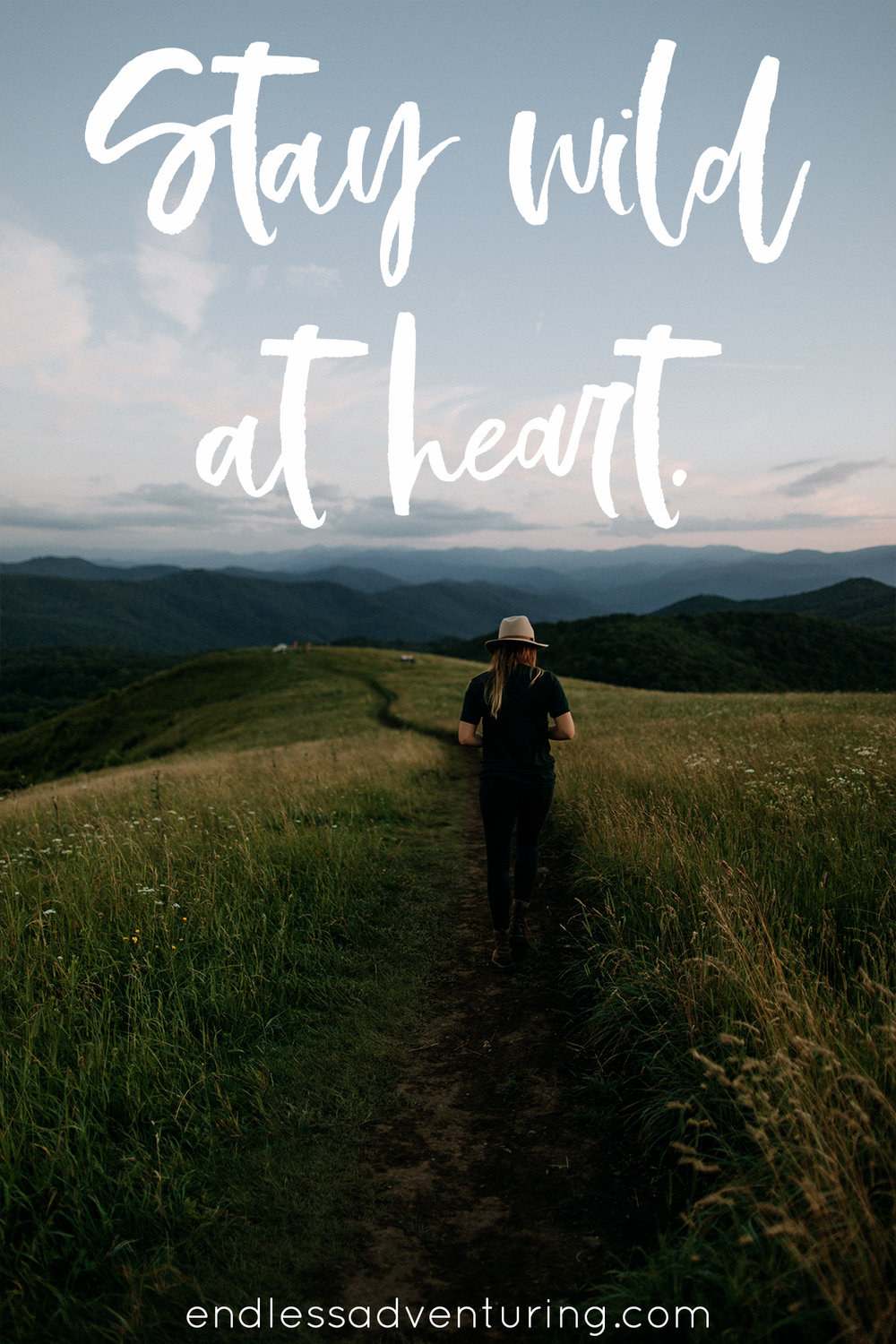 Adventure Quote - Stay Wild At Heart