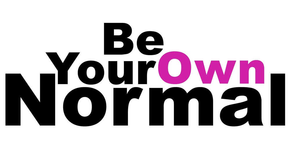 Be Your Own Normal.jpg