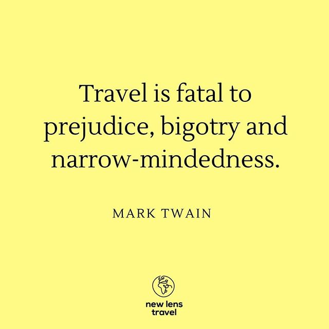 This pretty much sums it all up. Whether it's through the conversations you have and the people you met or the places you're exploring, travel can reveal your bias. Have your travels left you with a shift in perspective?