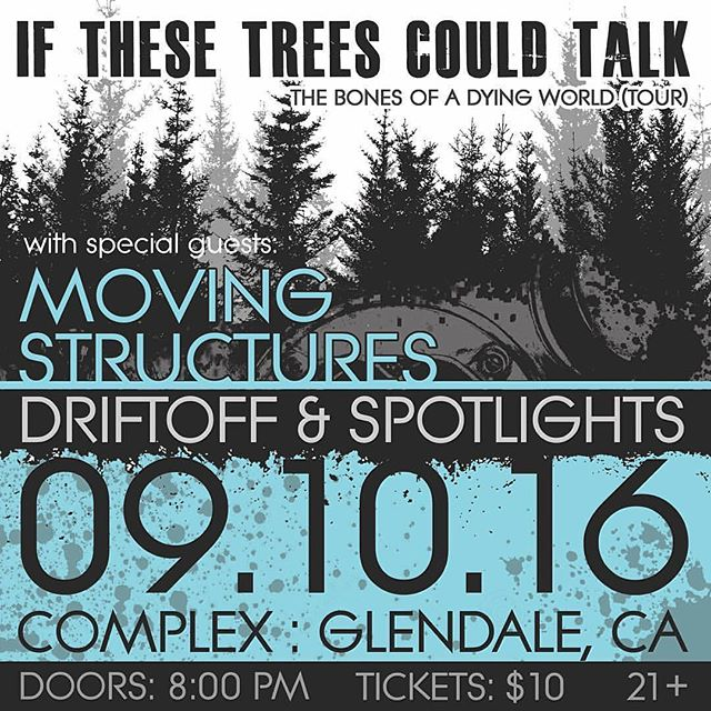 We are honored to share the stage with @ifthesetreescouldtalk next month. This is going to be an epic lineup including @spotlightsband and @driftoffnyc. Don't forget to pick up your tickets soon! See you there! #postrock #postmetal #ifthesetreescouldtalk #losangeles #instrumental @metalbladerecords