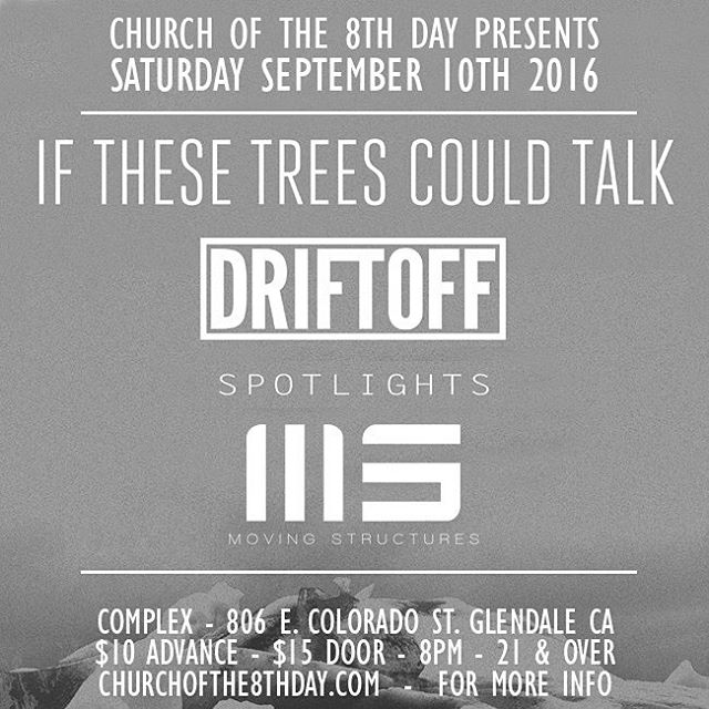 HEADS UP: If you're planning on attending this Saturday's @ifthesetreescouldtalk, @spotlightsband, @driftoffnyc and @movingstructures event at @complexla, might want to consider buying in advance as tickets are moving quickly. We're not guaranteeing that this show will sell out in advance, but there's a good chance, and if it does, there will be NO tickets sold at the door. Secure your entrance, purchase online!  Tickets: https://www.ticketfly.com/purchase/event/1225153