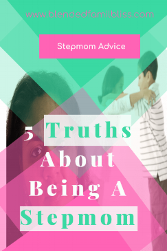 5 Truths About Being A Stepmom (1).png
