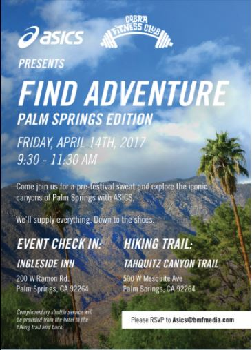 Asics started off the weekend by offering a hundred people free swag and a guided hike through the Tahquitz Canyon Trail