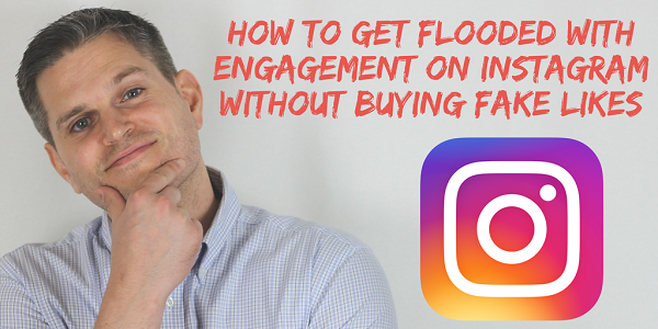 How to Get Flooded with Engagement on Instagram Without Buying Fake Likes.png