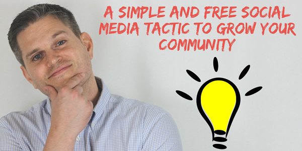 One Simple Social Media Tip to Grow Your Online Community (No Money Required to Spend on Ads).png