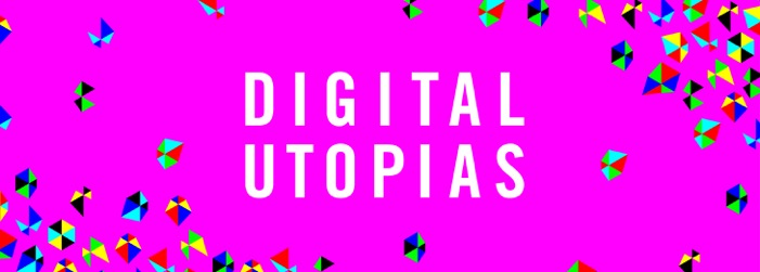 Digital_Utopias_banner.jpg