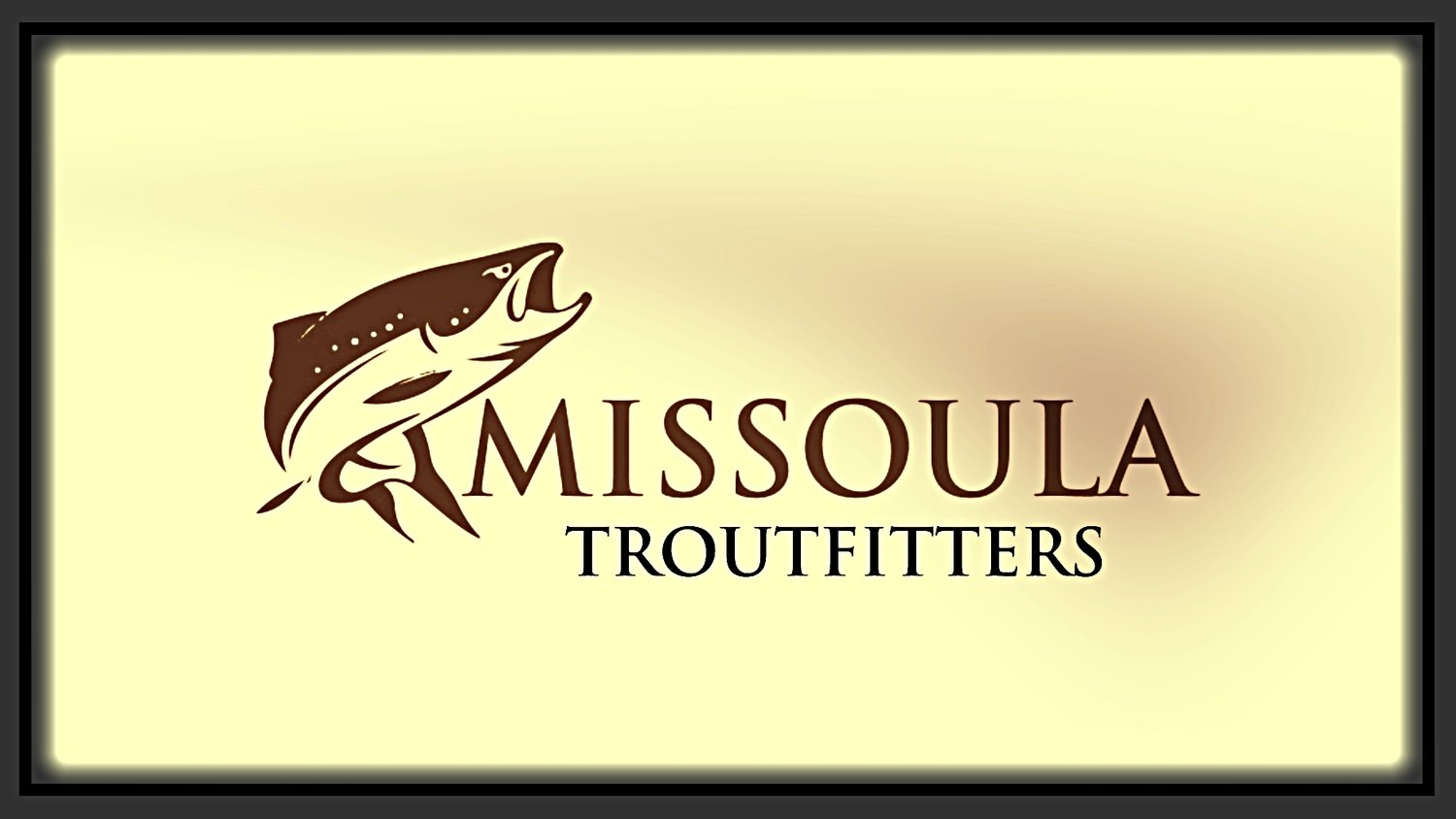 Missoula Troutfitters MT. Montana Fly Fishing Outfitter