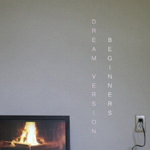 01 Dream Version Beginners Album Cover.jpeg