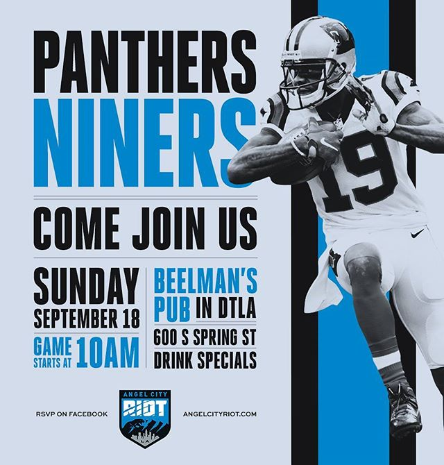 Join us tomorrow for 49ers @ Panthers! Kickoff at 10am at Beelmans Pub in DTLA #doyouriot #keeppounding