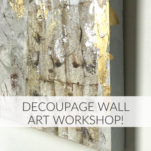 Stunning Decoupage Wall Art Workshop - March 21st — Fiona Debell