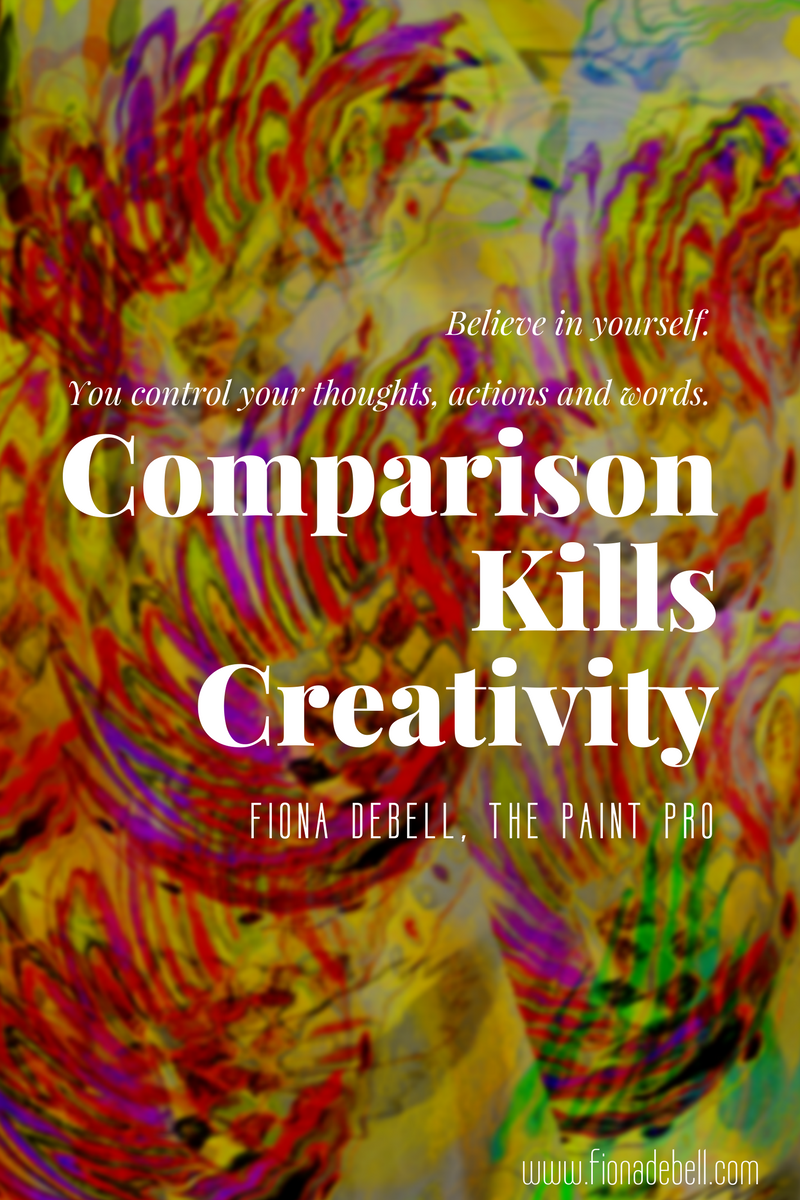 Comparison Kills Creativity. |  fionadebell.com