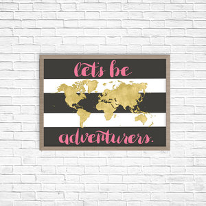 Lets be adventurers inspirational quotes typography quote prints lets be adventurers inspirational quotes typography quote prints world map printable printable quote travel quote gifts for her gumiabroncs Images