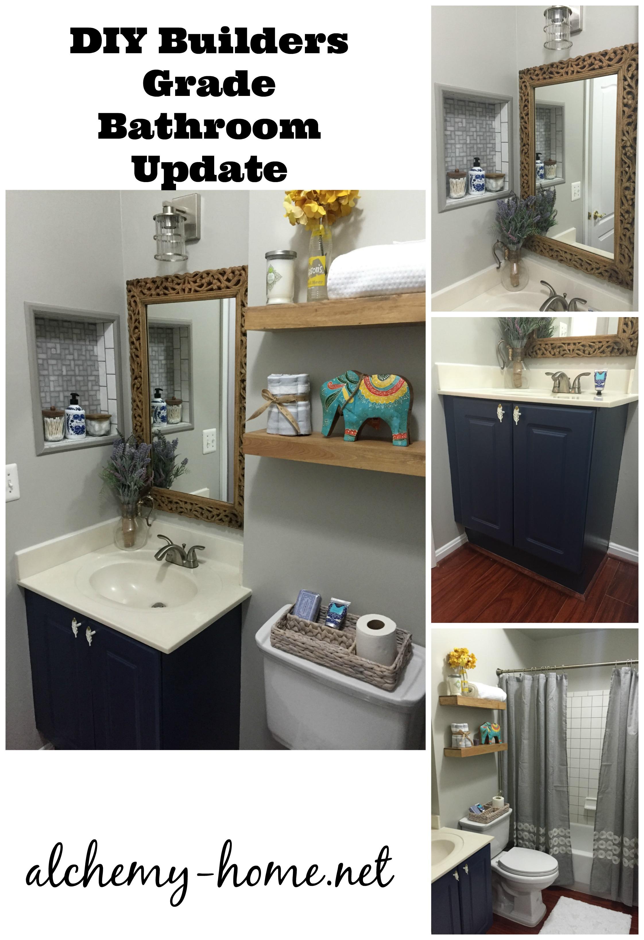 Builders Grade Bathroom Makeover Alchemy Home
