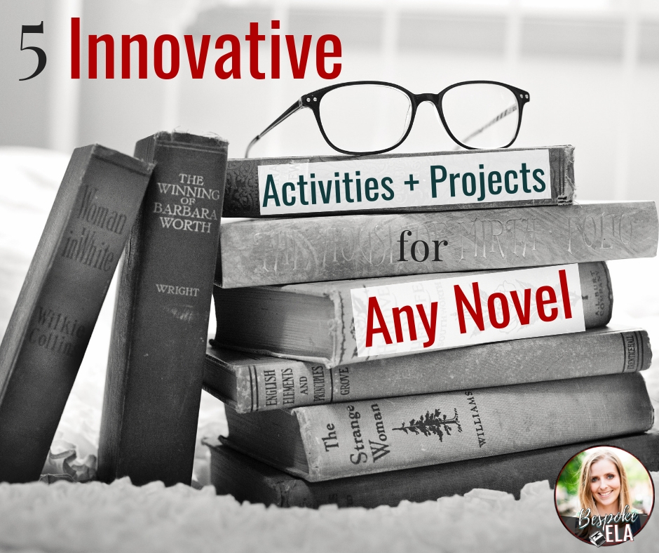 5 Innovative Activities and Projects for Any Novel COVER.jpg