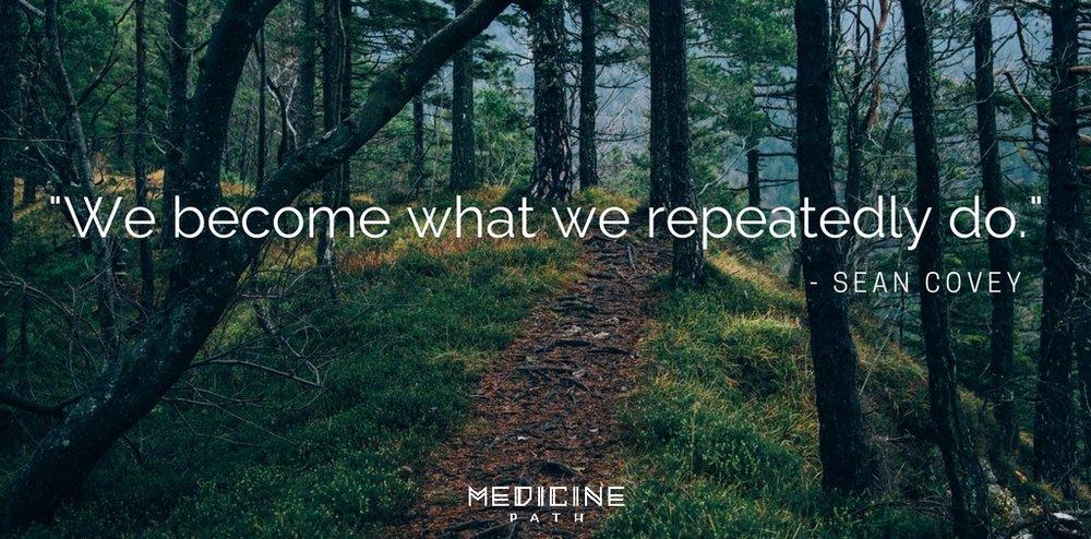 Medicine Path Sean Covey Quote Wisdom Habits