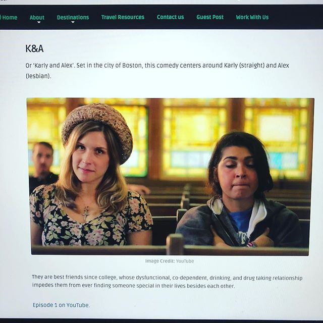 When you discover K&A is on the list of best web series to watch from around the world #karlyandalex #webseries #boston #womeninfilm