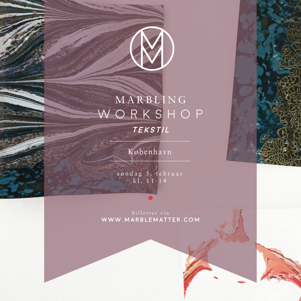 COPENHAGEN    Sunday 5th of February 2017  Marbling workshop - textiles    <<<<<     SOLD OUT     >>>>>