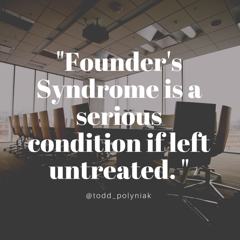 Founder's Syndrome is a serious condition 1.png