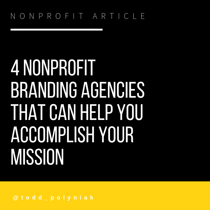 4 NONPROFIT BRANDING AGENCIES THAT CAN HELP YOU ACCOMPLISH your MISSION.png