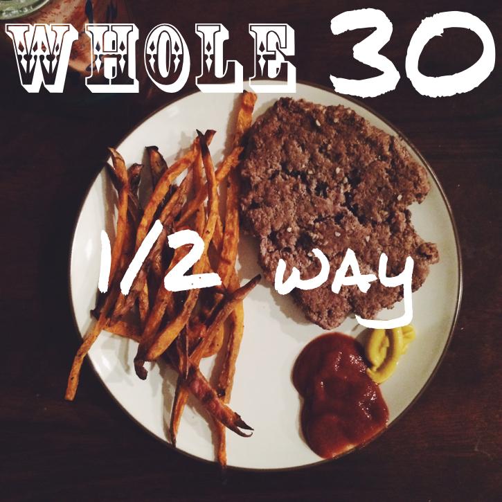 Whole30 half way