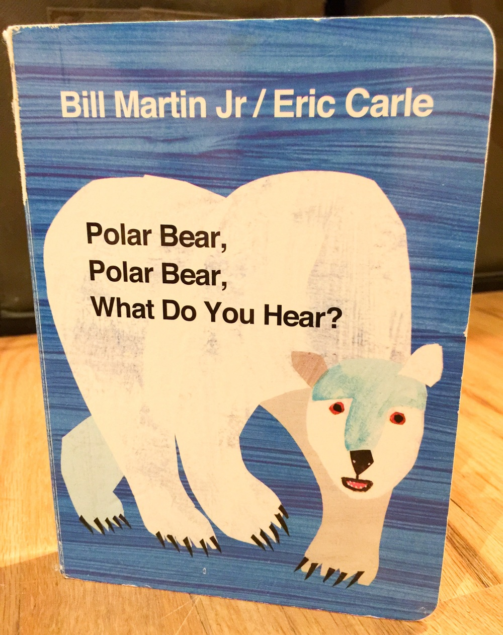 Polar Bear, Polar Bear, What Do You Hear?  By Bill Martin Jr  | Eric Carle