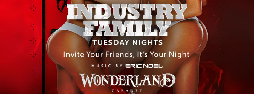 Let us take care of  YOU  at Industry Tuesday! Enjoy the excitement of Miami nightlife, exotic dancers, and full friction entertainment at Miami's top-rated upscale adult playground. Party with half off drinks and $100 bottle specials. Sign up for the complimentary guest list  here
