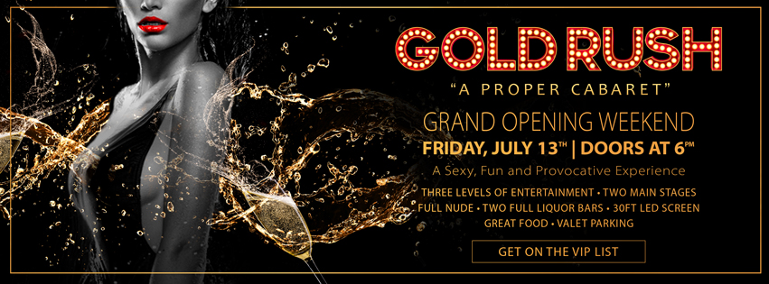 """GOLD RUSH Returns To Miami with a Grand Opening Weekend kicking off Friday, July 13.! The legendary club, set to re-open at the """"new look"""" Wonderland Miami space, combines the best of Miami nightlife and top cabaret performers.Experience South Florida's sexiest and fully nude exotic dancers, full liquor bars, a 30-ft LED screen, and three levels of entertainment. Get on our complimentary guest list or reserve your table  here"""