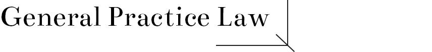 General Practice Law.jpg