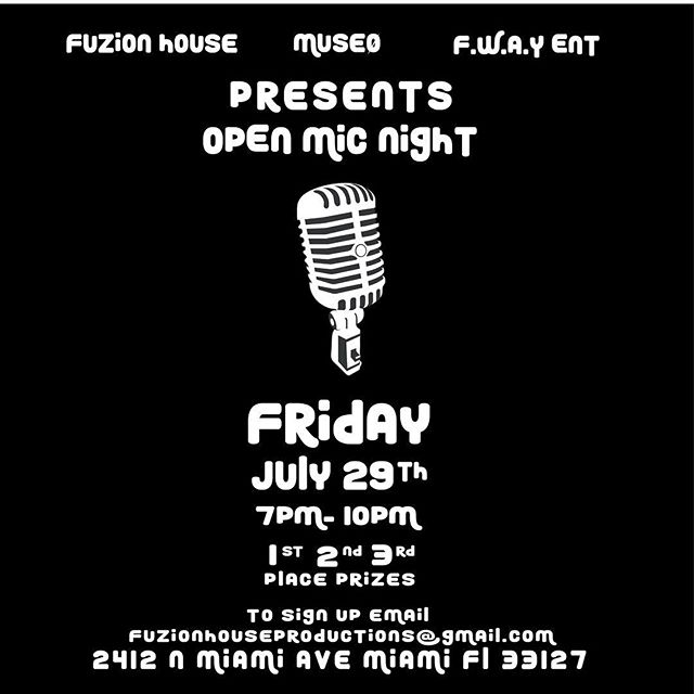 Friday Night will be the take off of the 3rd @fuzionhouse @muse0world @fway_ent Open Mic Night !! 🔥🎙 Join us in #wynwood as we watch unique Local Artist compete for prize winnings ☺️