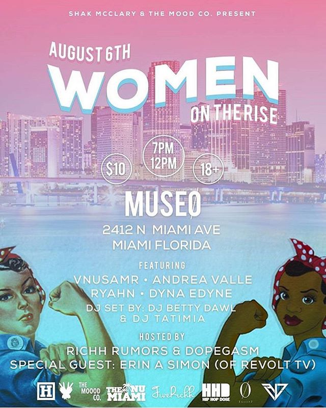 come out and support local female artists with WOMEN ON THE RISE, on August 6th from 7 pm-12pm hosted by Revolt TVs own @erinasimon