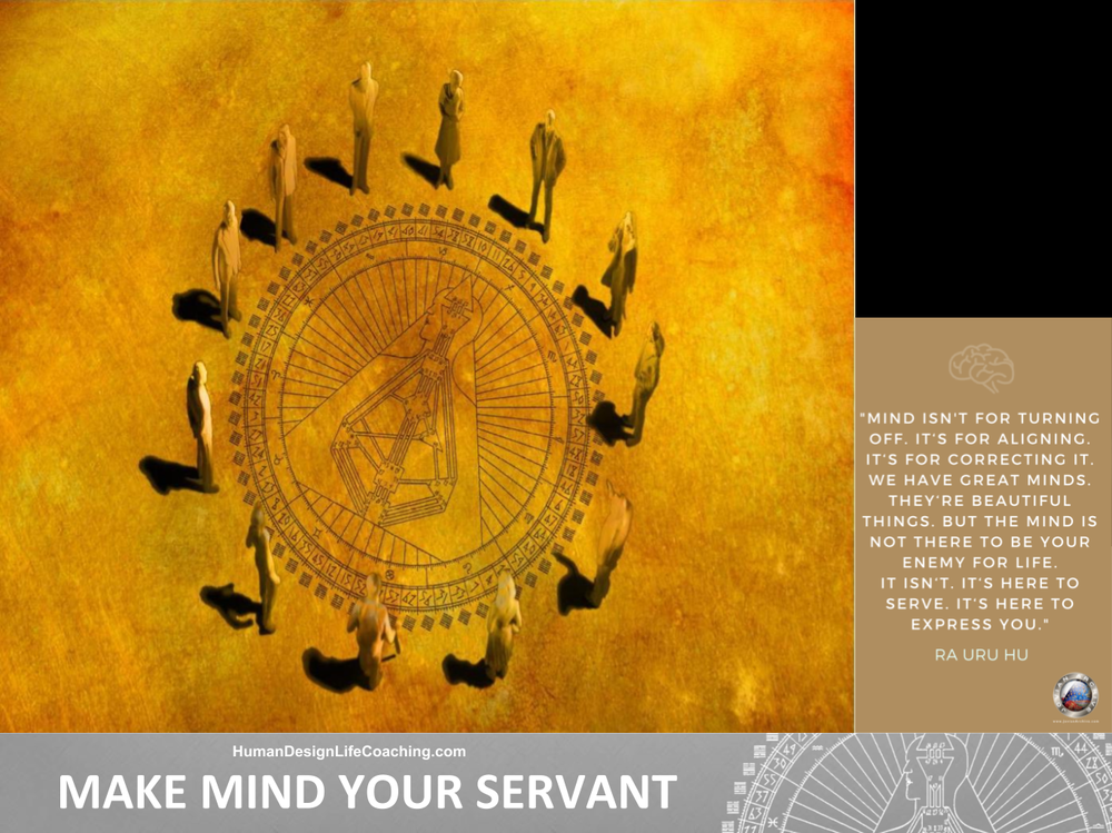 Living-Your-Human-Design-Make-Mind-Your-Servant