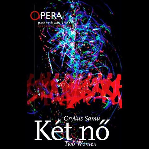 TWO WOMEN  - CD release of the chamber opera production of Moltopera as a part of the MagyarOpera 200 box edition by the Hungarian State Opera