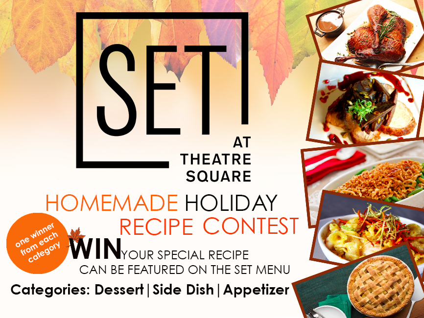 This contest begins 12:01 P.M. EST on November 17th, 2016 and ends 11:59 A.M. EST on November 28th, 2016 to enter online, www.setattheatresquare.com and follow instructions to submit your original Thanksgiving recipe. Limit one entry per person.  By entering, Entrant warrants that his or her entry (1) is original and does not infringe the intellectual property rights of any third party, (2) has not been published in any medium or (3) has not won an award.