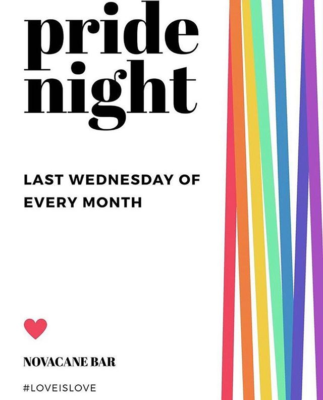 Hey my beautiful people don't forget that tomorrow is our pride night☺️ with @djlesortiz giving us le jams♥️ #novacanebar #pridenight