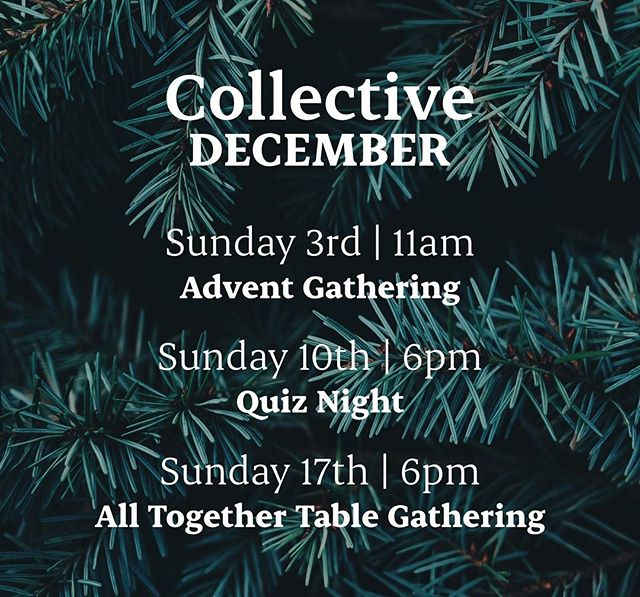 We're looking forward to a wonderful time together over December. There's a few gatherings planned, which are going to be great... Advent Gathering, Quiz Night, All Together Table Gathering. Plus there is the ongoing 24/7 community we enjoy as we do life together - December is going to be a fun month of gathering and scattering as we celebrate Advent and Christmas. Join us at any of our gatherings. More details on the website, or message us to connect. #church #advent #24/7 #collective #festive #tabling