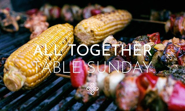 Join us this Sunday for an All Together Table Gathering! • Sun 13th - 5.30pm - @originspace • #tabling #churchasfamily #bbq #eucharist #story #showupdisrupt #together #community #northcoastnorthernireland