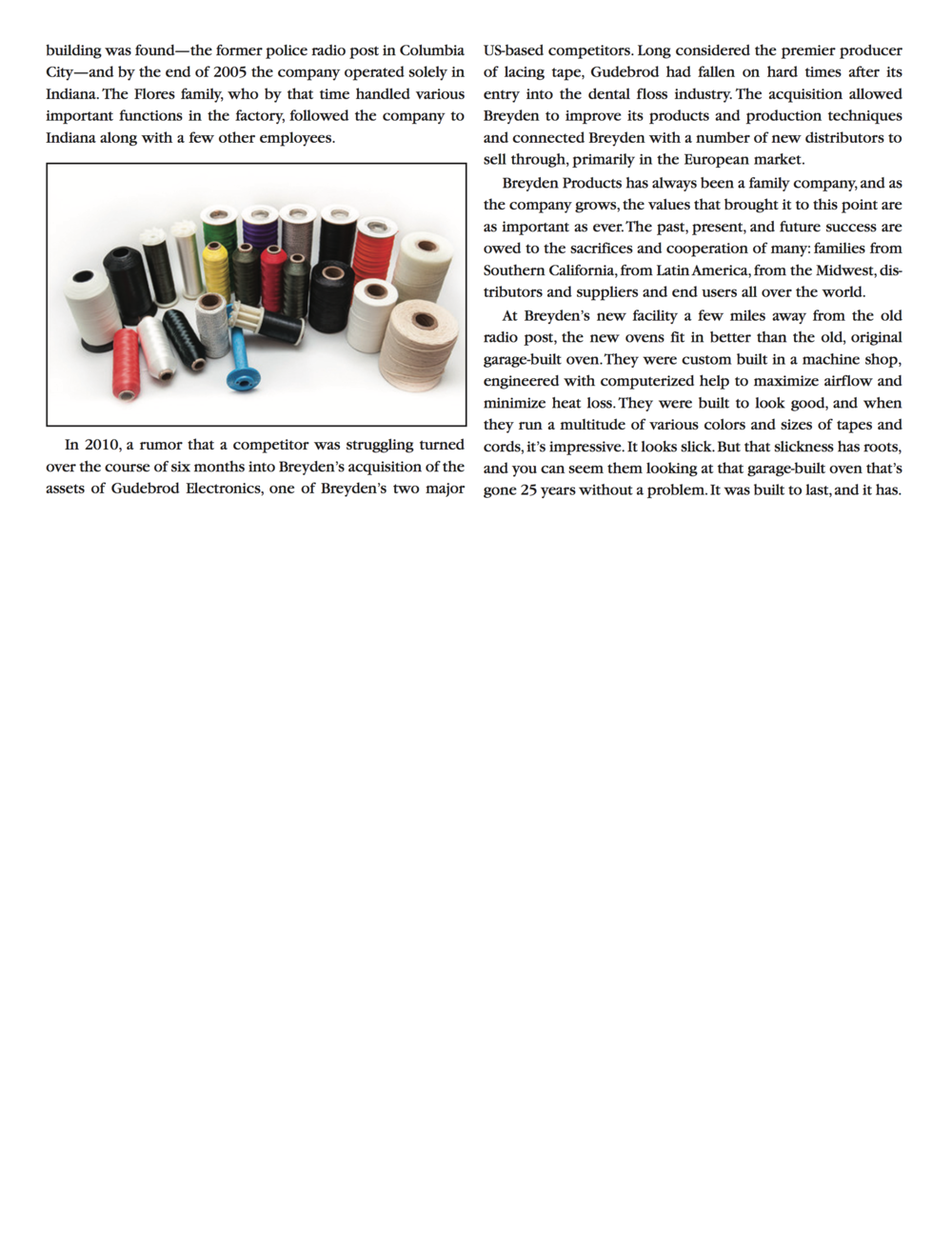 25 Years of Quality Lacing Tapes Article Continued