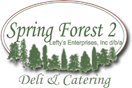 Spring Forest 2 Deli & Catering