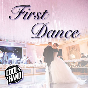 10 First Dance Songs for 2018 — DJ CoolHand   DJ Services Based in ...