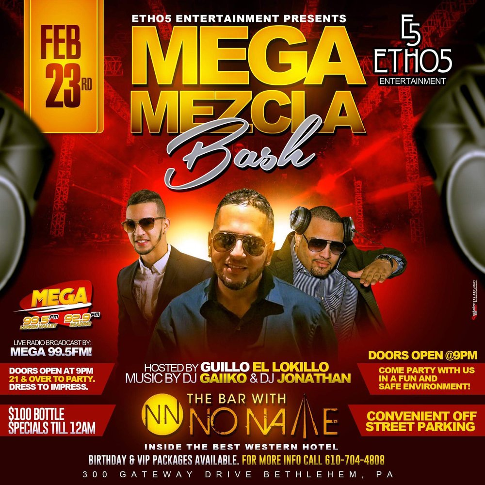 Mega Mezcia Bash February 23rd, 9pm