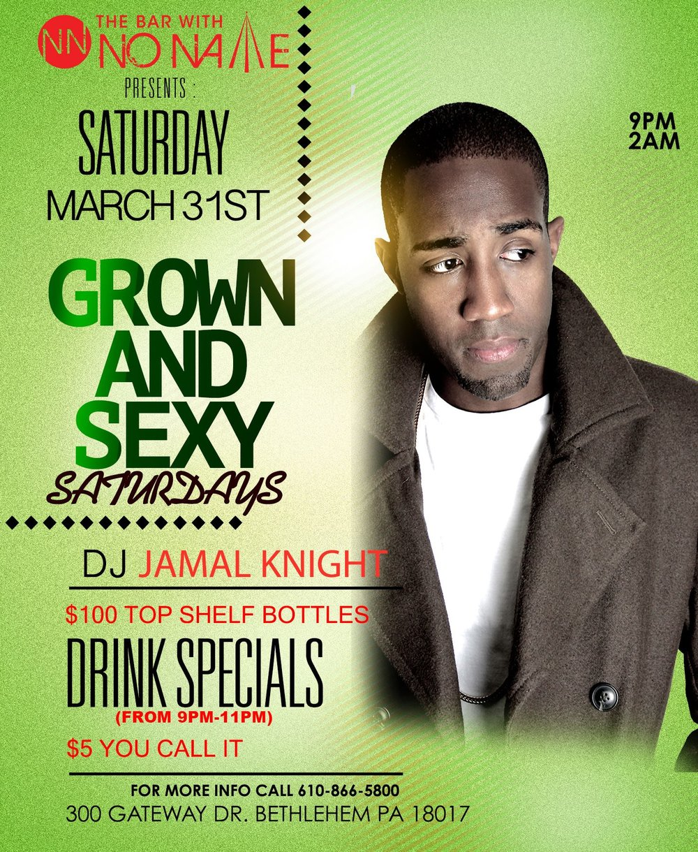 Grown and Sexy Saturdays with DJ Jamal Knight