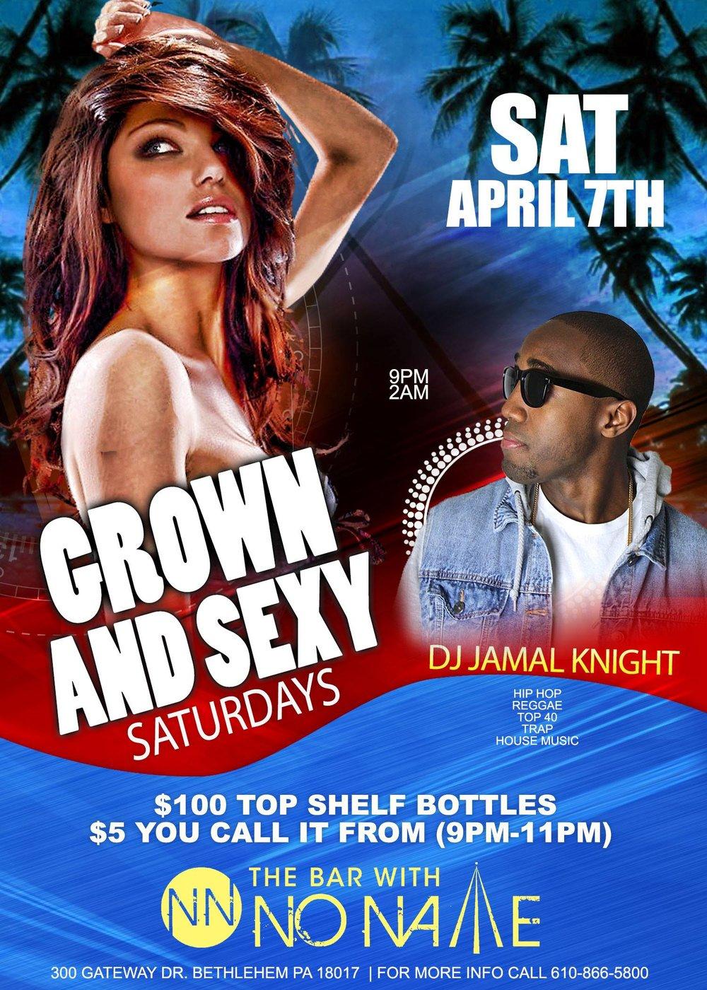 Grown and Sexy Saturday with DJ Jamal Knight