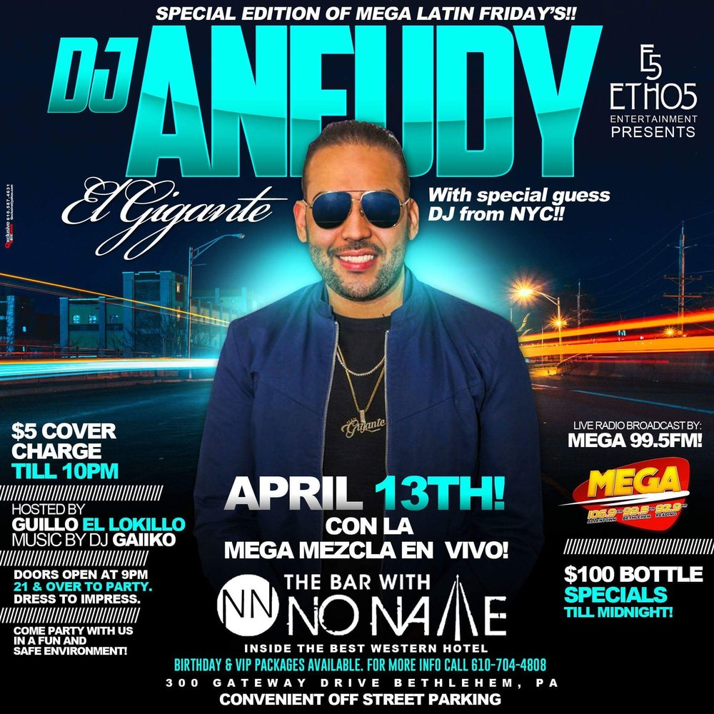 Special Edition of MEGA Latin Fridays with DJ Aneudy, Friday April 13th
